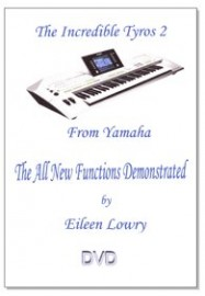 DVD Tutorial: Tyros2 - The All New Functions Demonstrated (Eileen Lowry)