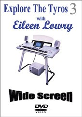 DVD Tutorial: Explore the Tyros3 (Eileen Lowry)
